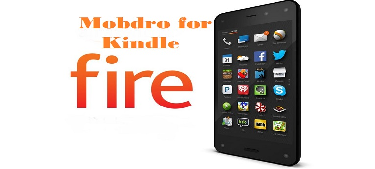 mobdro for kindle fire