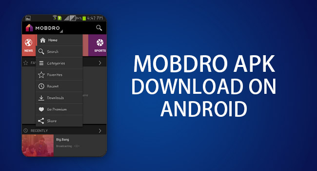 Mobdro For Android – Download Mobdro App For Android - Mobdro Apk